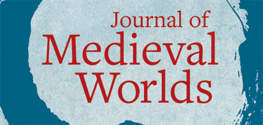 Journal of Medieval Worlds (Coming in 2019!)