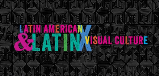 Latin American and Latinx Visual Culture